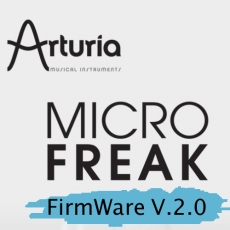 NAMM2020:ARTURIA MICROFREAK FIRMWARE V.2.0
